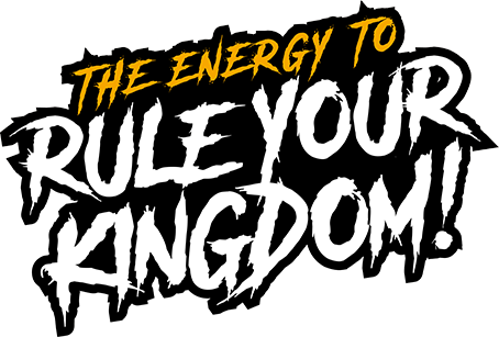 Energy to Rule Your Kingdom